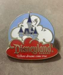"Disneyland Resort ""Where Dreams Come True"""