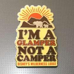 I'm A Glamper Not A Camper