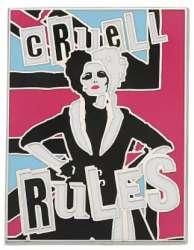 Cruella Rules Poster